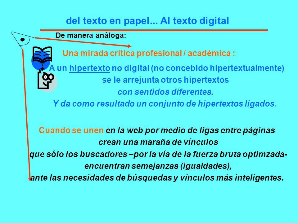 del texto en papel... Al texto digital