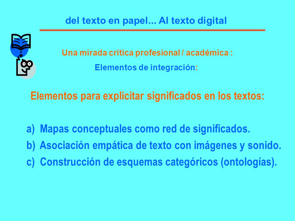 Elementos para explicitar significados en los textos: