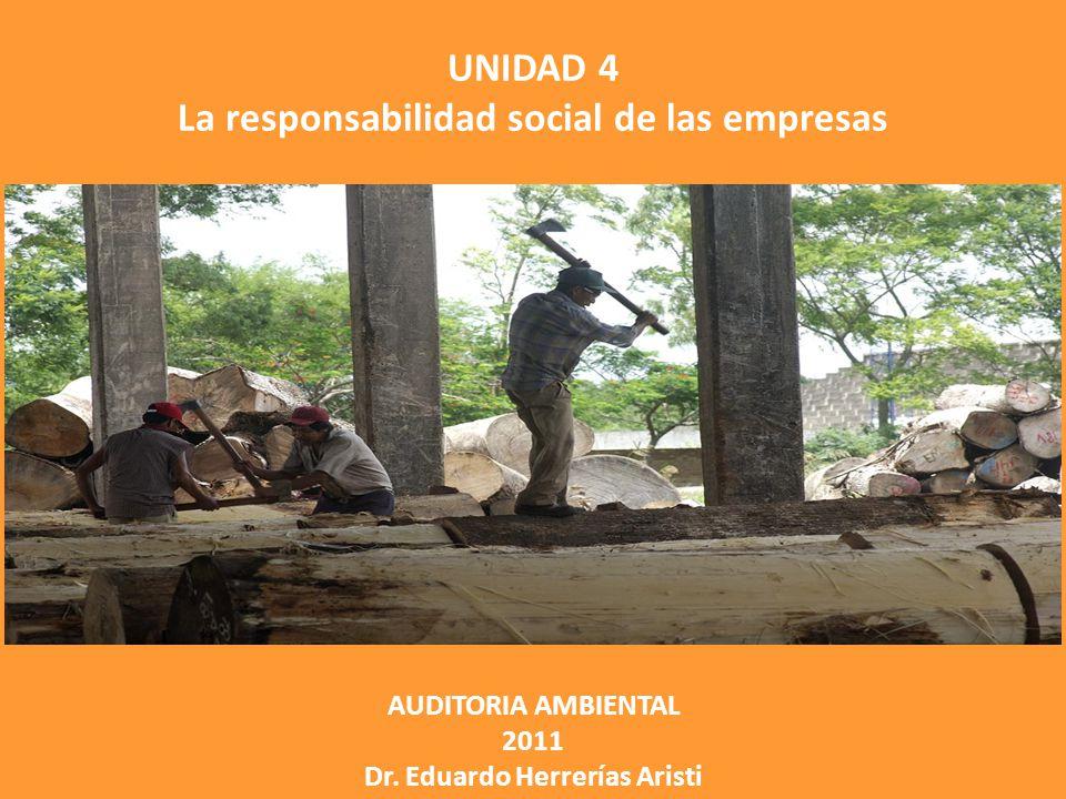 La responsabilidad social de las empresas Dr. Eduardo Herrerías Aristi
