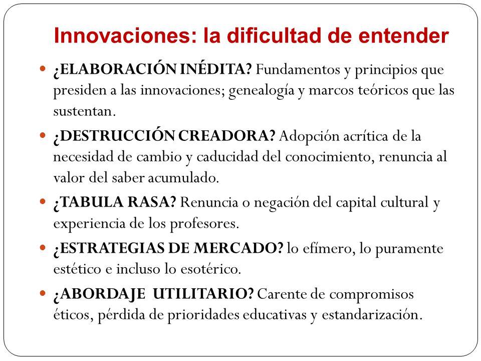 Innovaciones: la dificultad de entender