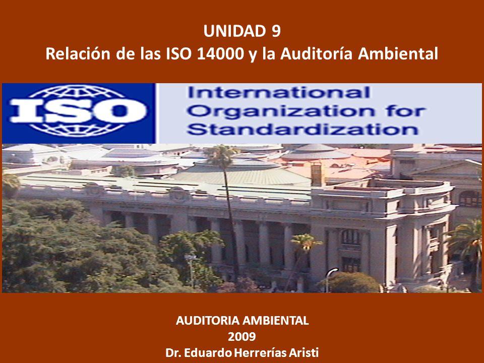 UNIDAD 9 Relación de las ISO 14000 y la Auditoría Ambiental