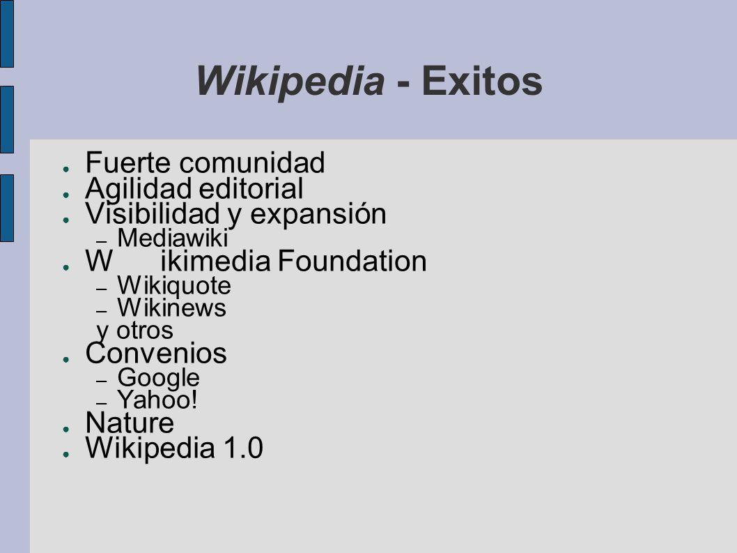 Wikipedia - Exitos Fuerte comunidad Agilidad editorial