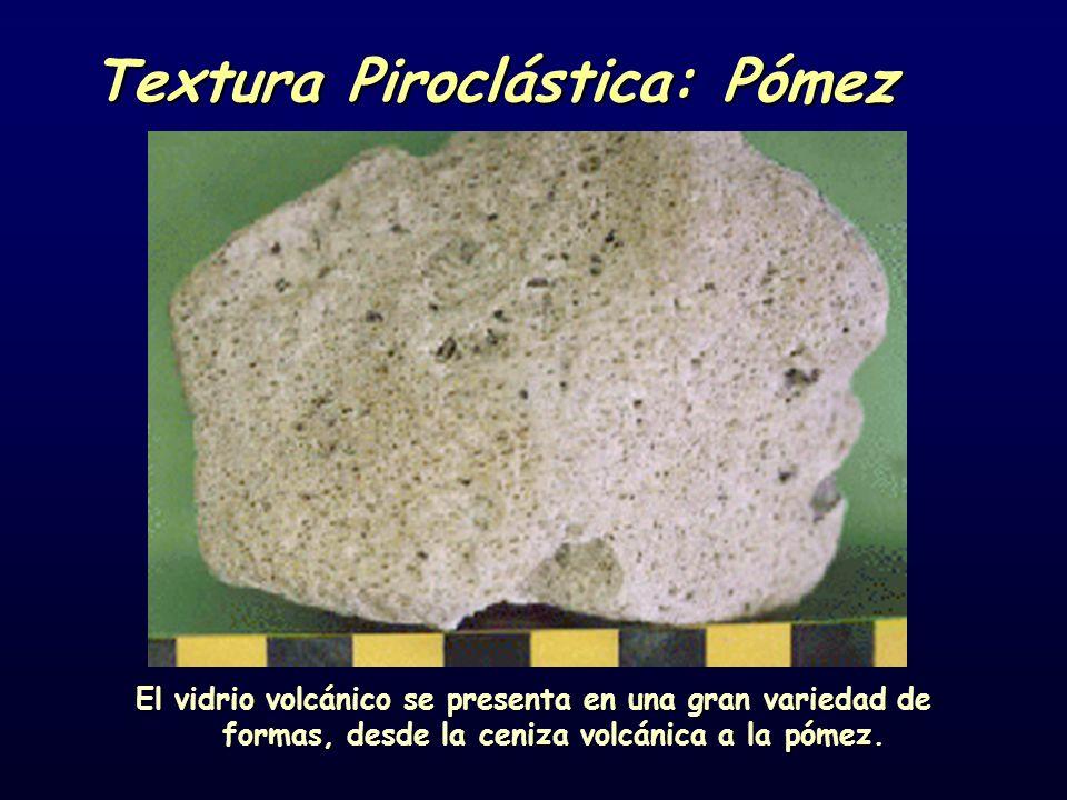 Textura Piroclástica: Pómez