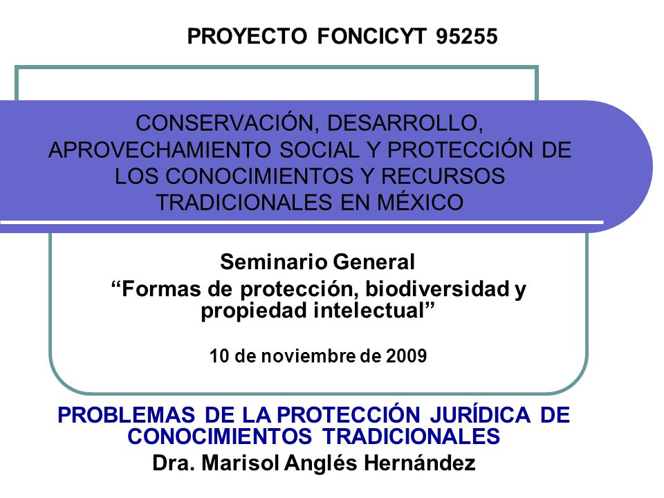 Formas de protección, biodiversidad y propiedad intelectual