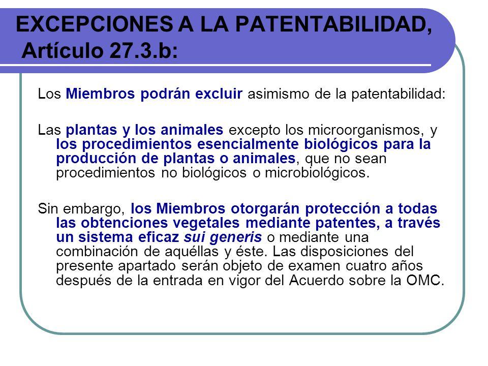 EXCEPCIONES A LA PATENTABILIDAD, Artículo 27.3.b: