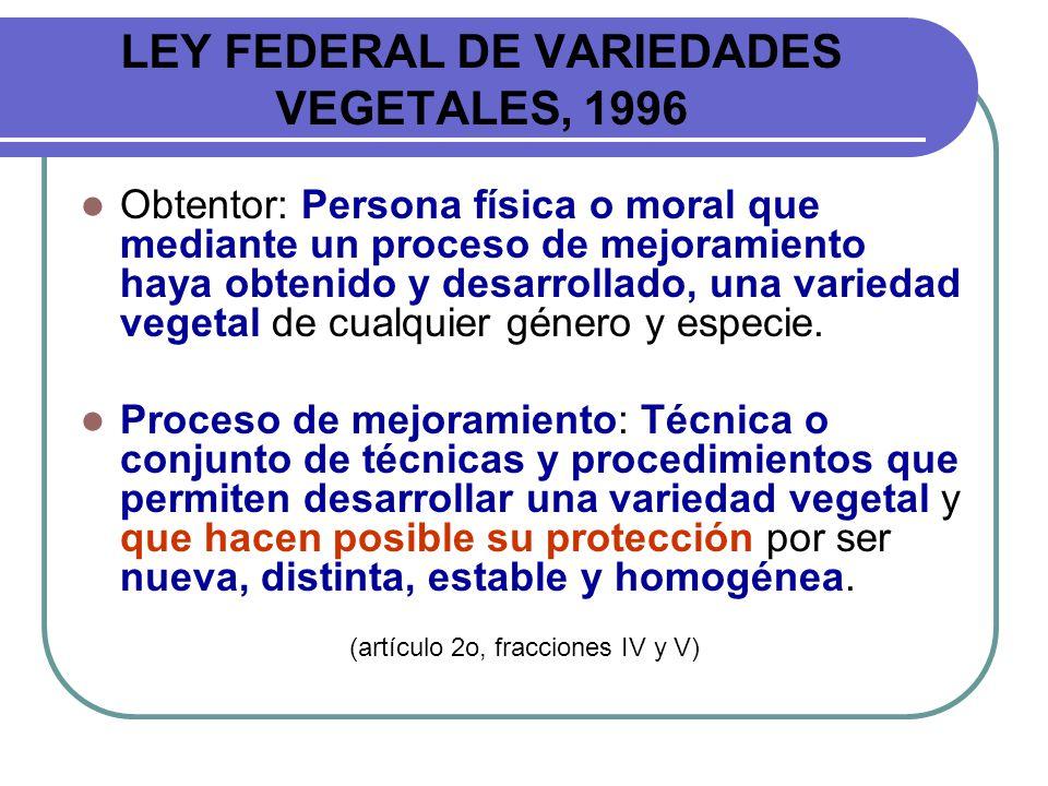 LEY FEDERAL DE VARIEDADES VEGETALES, 1996