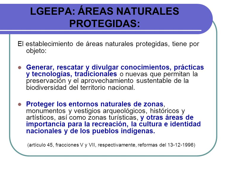 LGEEPA: ÁREAS NATURALES PROTEGIDAS: