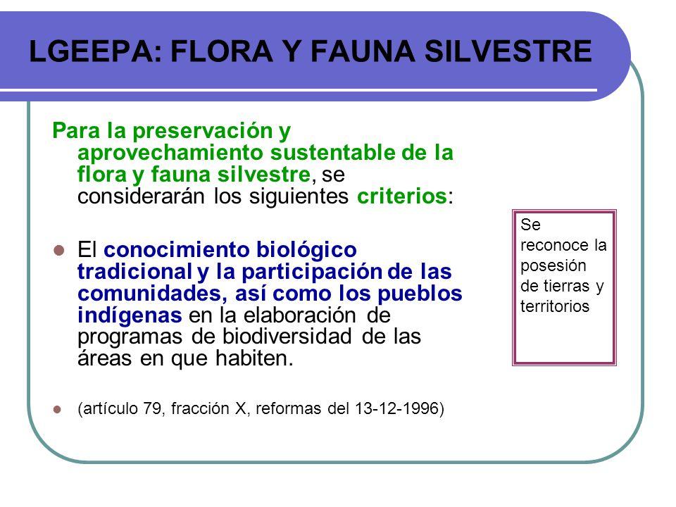LGEEPA: FLORA Y FAUNA SILVESTRE