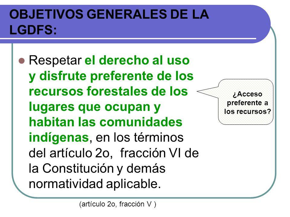 OBJETIVOS GENERALES DE LA LGDFS: