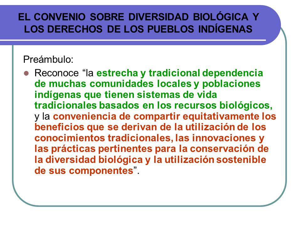 EL CONVENIO SOBRE DIVERSIDAD BIOLÓGICA Y LOS DERECHOS DE LOS PUEBLOS INDÍGENAS