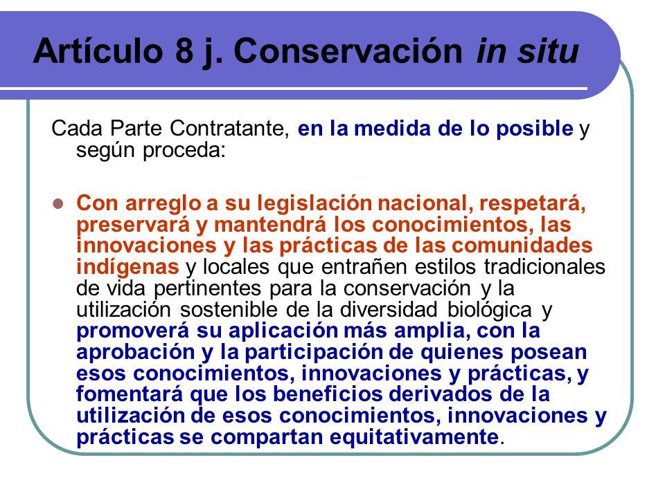 Artículo 8 j. Conservación in situ