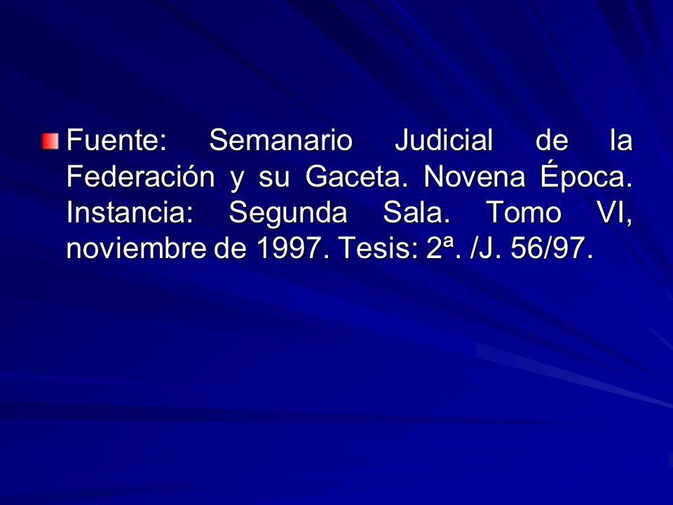 Fuente: Semanario Judicial de la Federación y su Gaceta. Novena Época