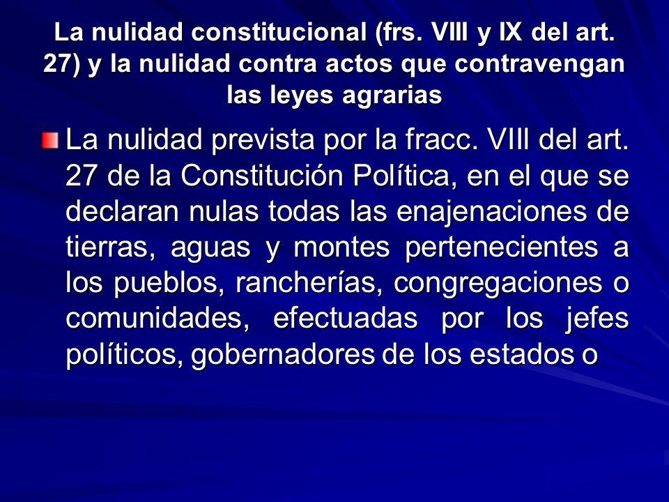 La nulidad constitucional (frs. VIII y IX del art