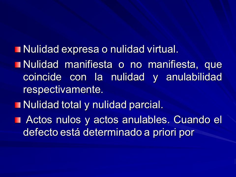 Nulidad expresa o nulidad virtual.