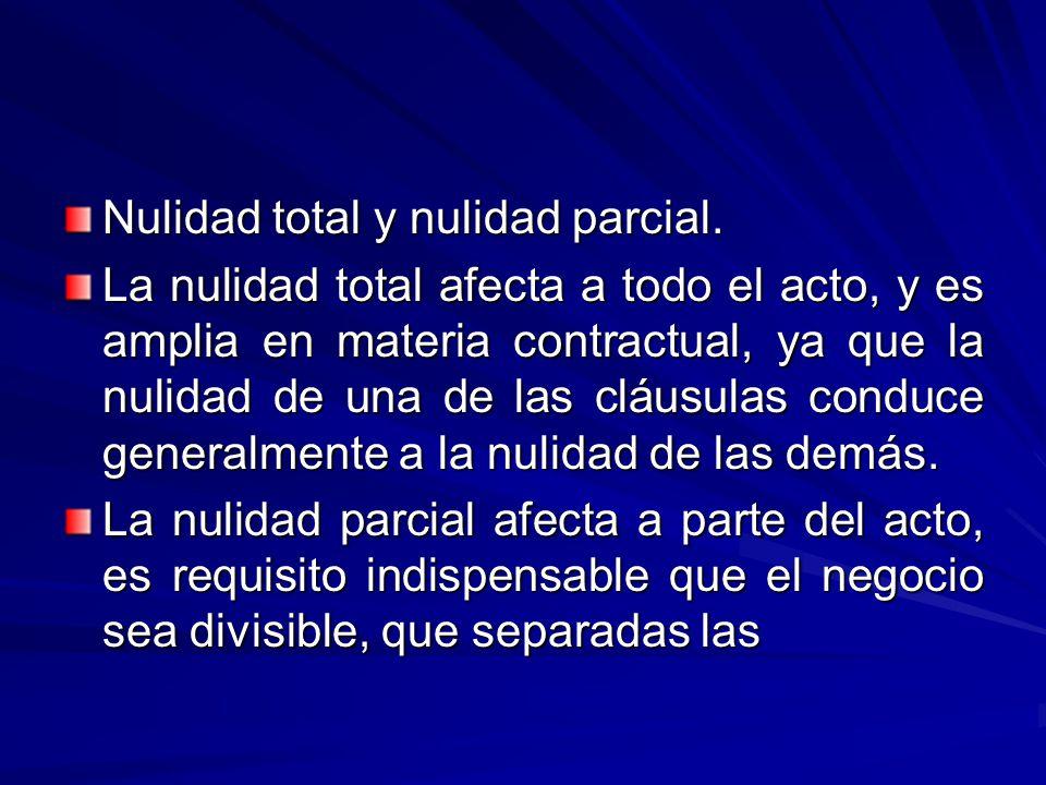 Nulidad total y nulidad parcial.