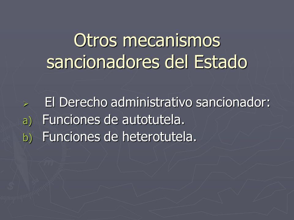 Otros mecanismos sancionadores del Estado