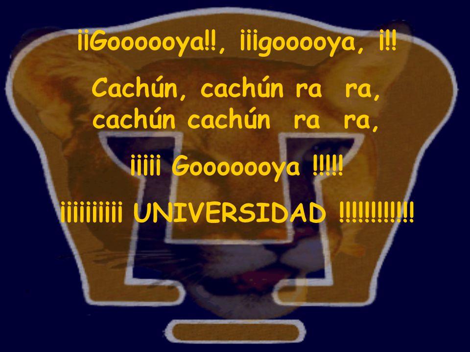 ¡¡Goooooya!!, ¡¡¡gooooya, ¡!!