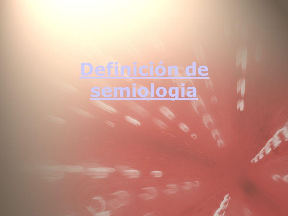 Definición de semiologia