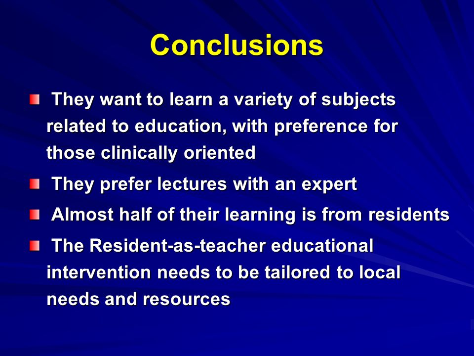 Conclusions They want to learn a variety of subjects related to education, with preference for those clinically oriented.