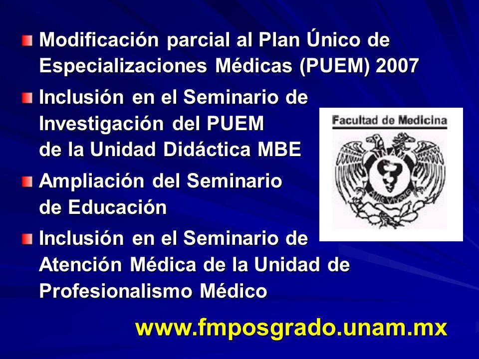 Modificación parcial al Plan Único de Especializaciones Médicas (PUEM) 2007