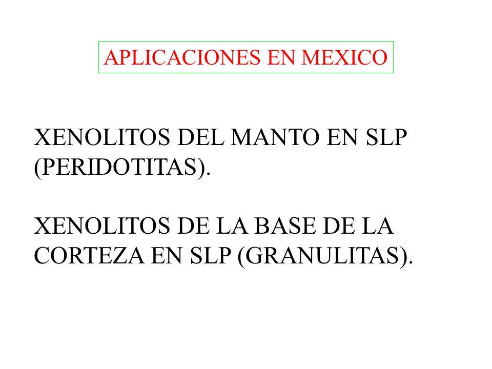 XENOLITOS DEL MANTO EN SLP (PERIDOTITAS).