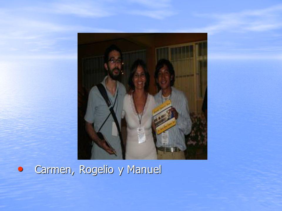 Carmen, Rogelio y Manuel