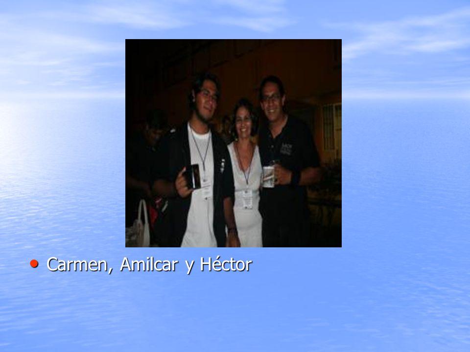 Carmen, Amilcar y Héctor
