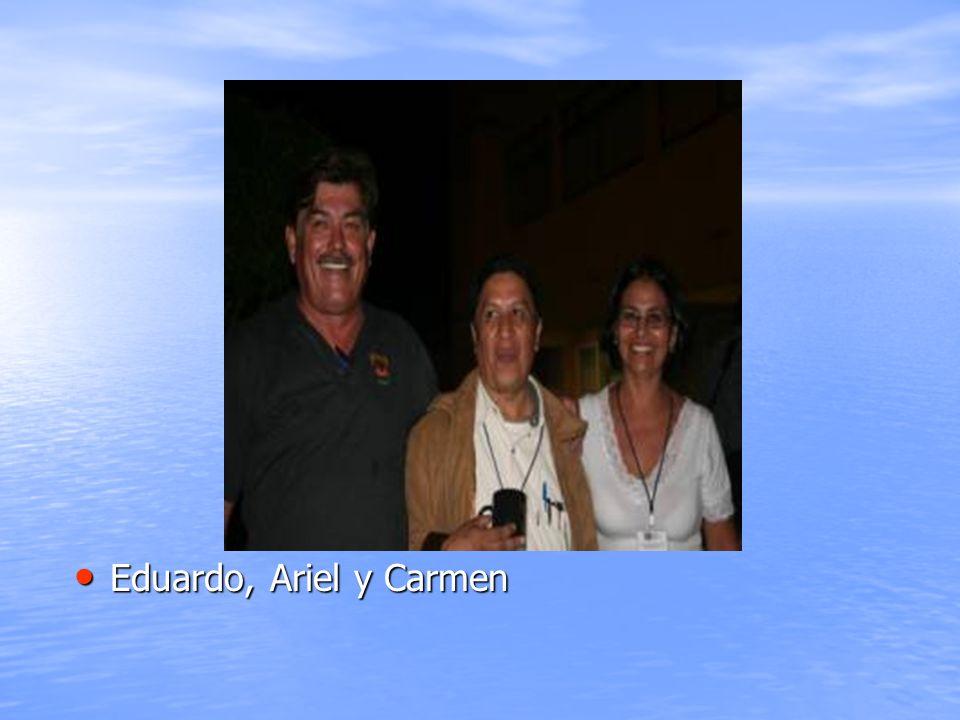 Eduardo, Ariel y Carmen