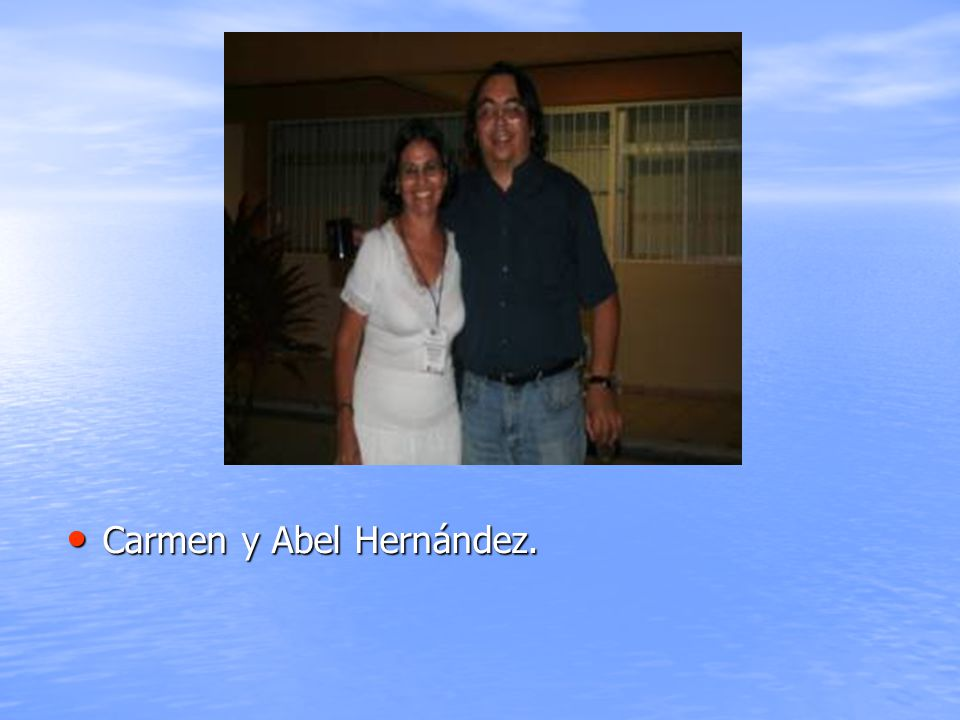 Carmen y Abel Hernández.