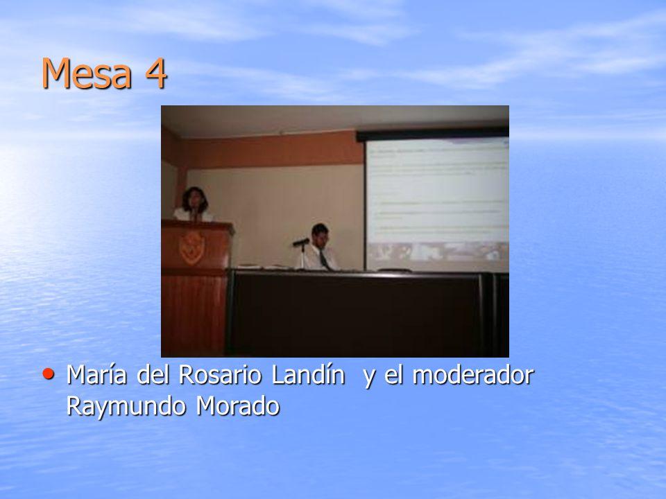 Mesa 4 María del Rosario Landín y el moderador Raymundo Morado