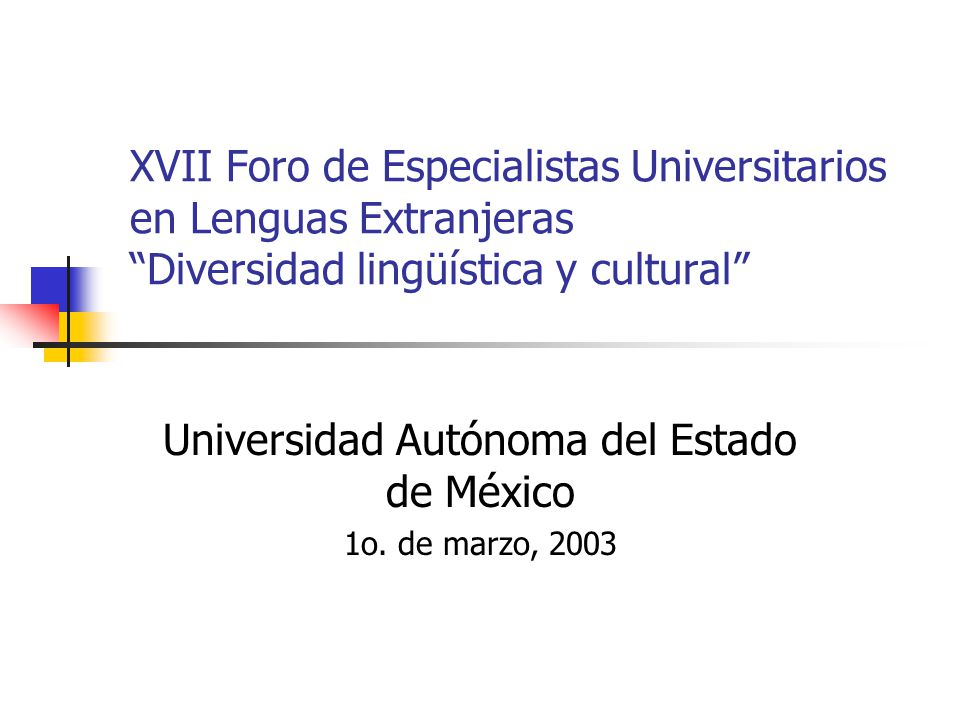 Universidad Autónoma del Estado de México 1o. de marzo, 2003