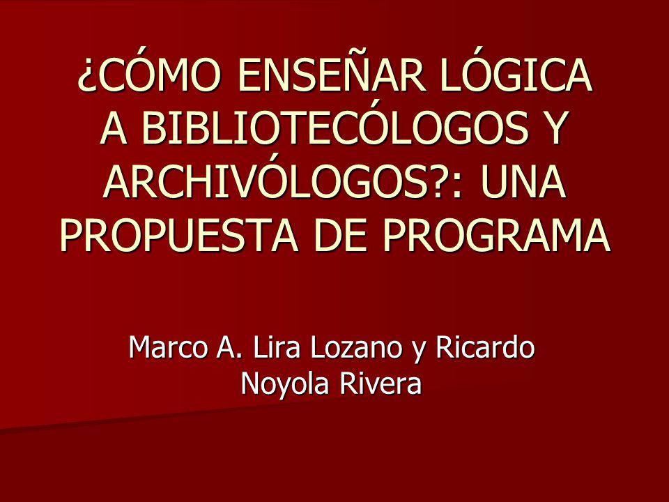 Marco A. Lira Lozano y Ricardo Noyola Rivera