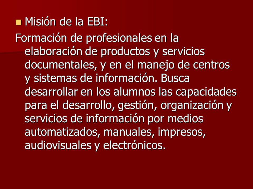 Misión de la EBI: