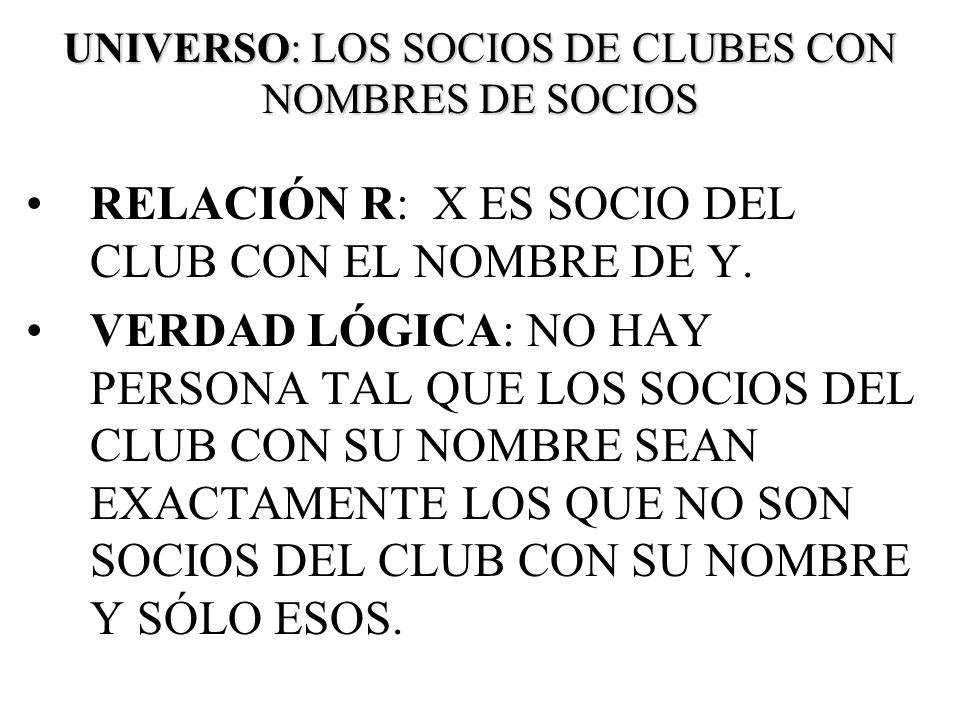 UNIVERSO: LOS SOCIOS DE CLUBES CON NOMBRES DE SOCIOS