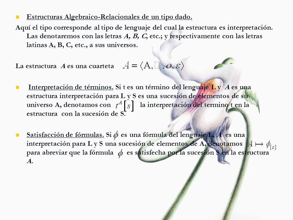 Estructuras Algebraico-Relacionales de un tipo dado.