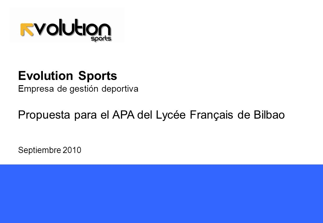 Evolution Sports Propuesta para el APA del Lycée Français de Bilbao
