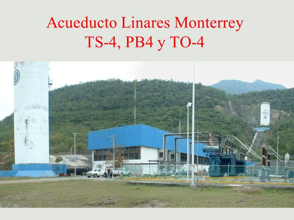 Acueducto Linares Monterrey TS-4, PB4 y TO-4