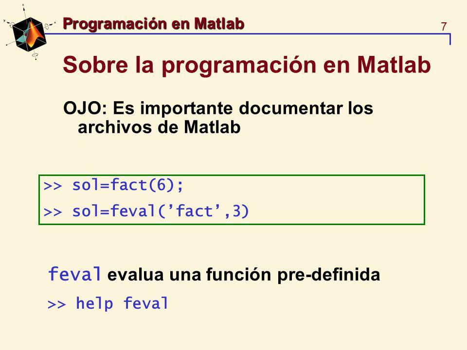 Sobre la programación en Matlab
