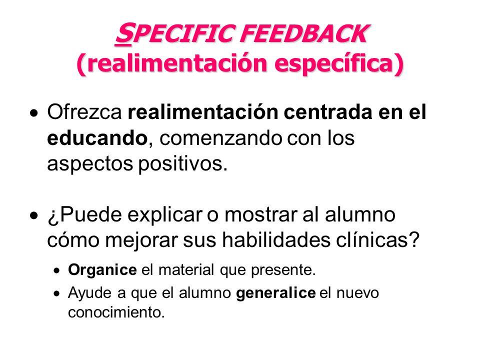 SPECIFIC FEEDBACK (realimentación específica)