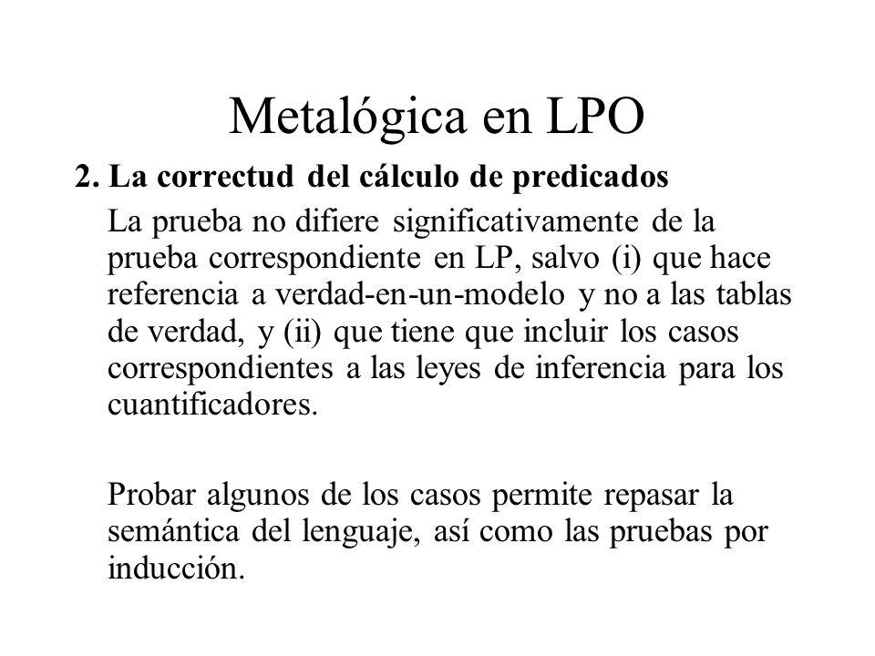 Metalógica en LPO 2. La correctud del cálculo de predicados