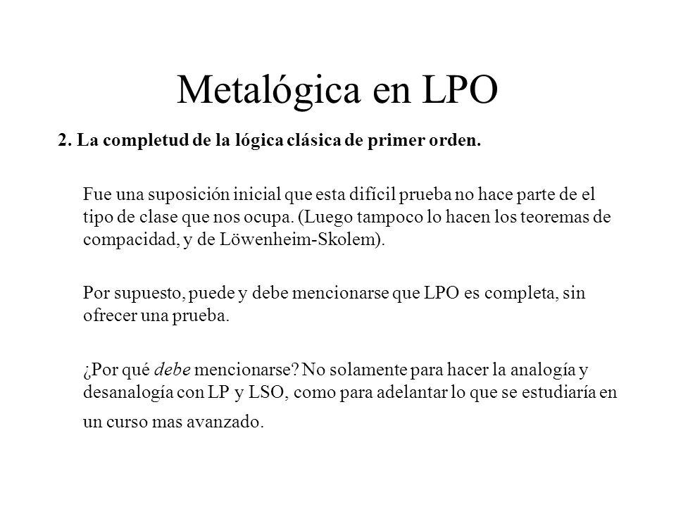 Metalógica en LPO 2. La completud de la lógica clásica de primer orden.