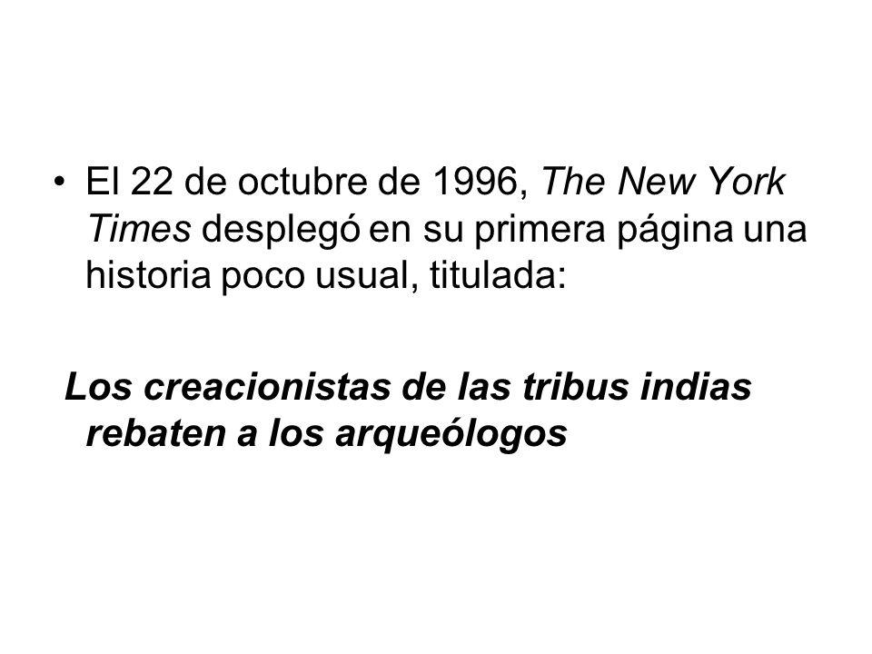 El 22 de octubre de 1996, The New York Times desplegó en su primera página una historia poco usual, titulada: