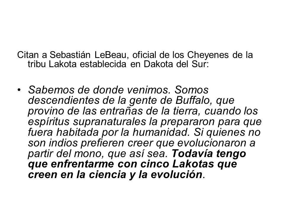 Citan a Sebastián LeBeau, oficial de los Cheyenes de la tribu Lakota establecida en Dakota del Sur: