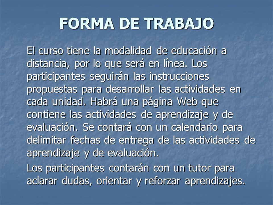 FORMA DE TRABAJO