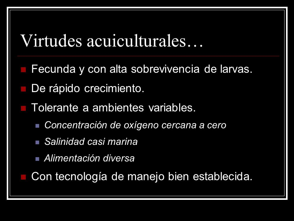 Virtudes acuiculturales…