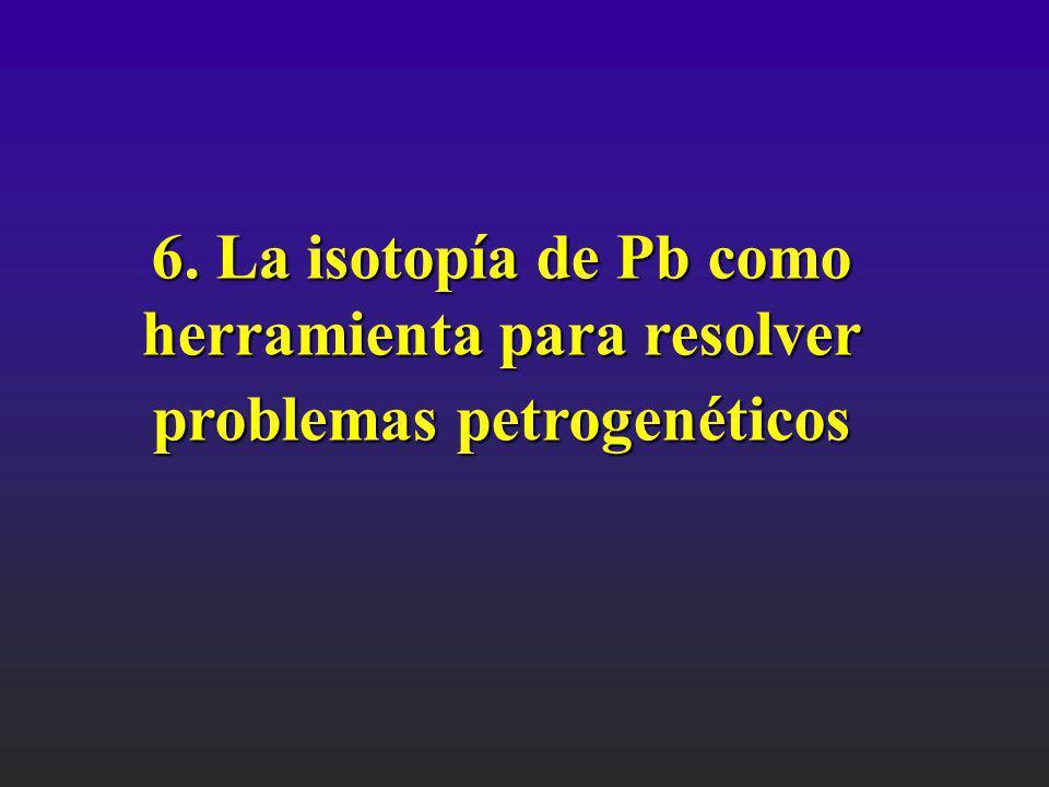 6. La isotopía de Pb como herramienta para resolver
