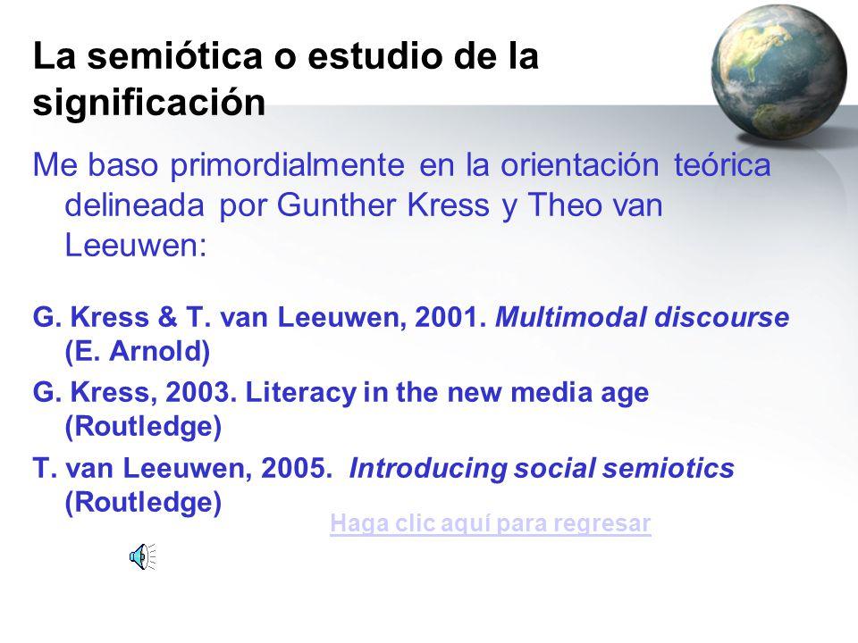 La semiótica o estudio de la significación