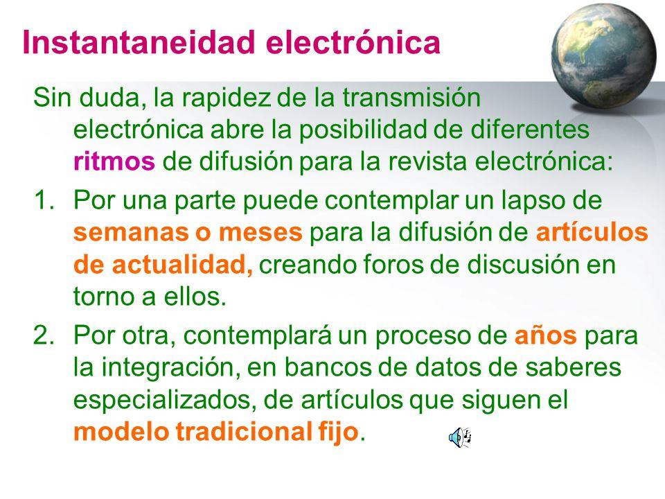 Instantaneidad electrónica
