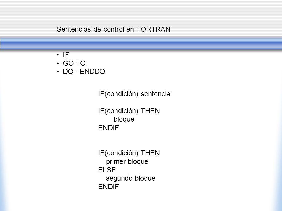 Sentencias de control en FORTRAN