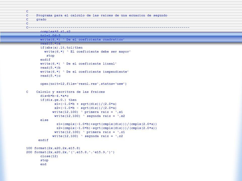 C C Programa para el calculo de las raices de una ecuacion de segundo. C grado.